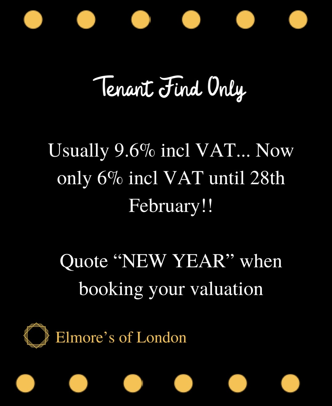 Elmore's of London landlord offers tenant find only